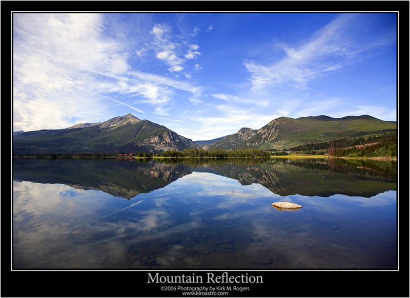 Mountain Reflection - One of My My Favorite Landscapes