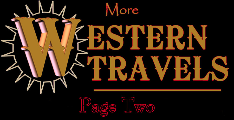 More Western Travels - Page Two