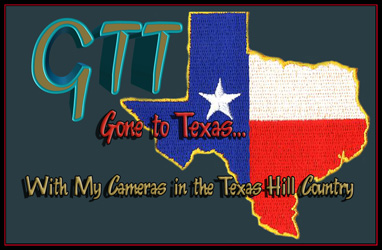 Gone to Texas - With My Cameras in the Texas Hill Country