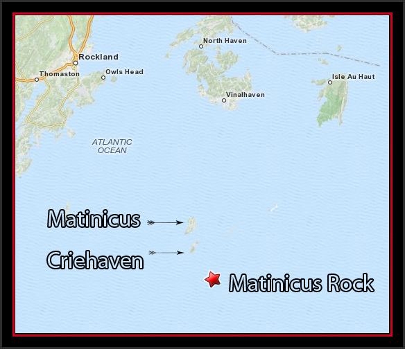 Matinicus Rock Location Map