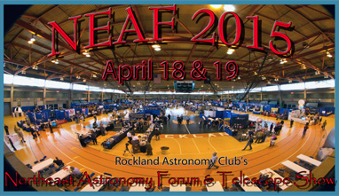 NEAF 2015 - 24th Annual Northeast Astronomy Forum & Telescope Show