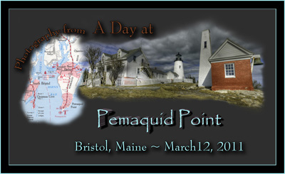 A Day at Pemaquid Point