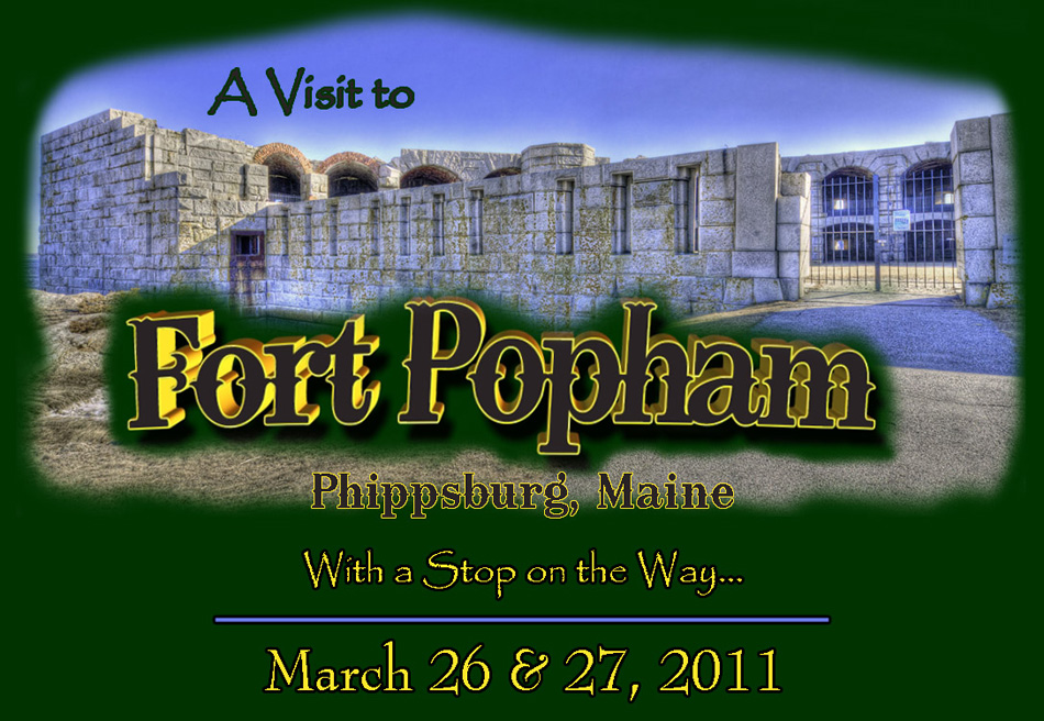 A Visit to Fort Popham, Phippsburg, Maine