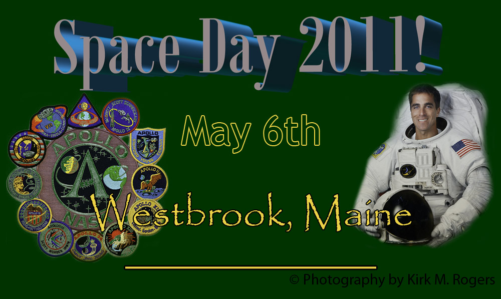 Space Day 2011, Westbrook, Maine - Photography by Kirk M. Rogers