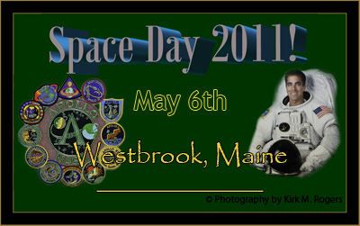 Space Day 2011 - May 6th, Westbrook, Maine