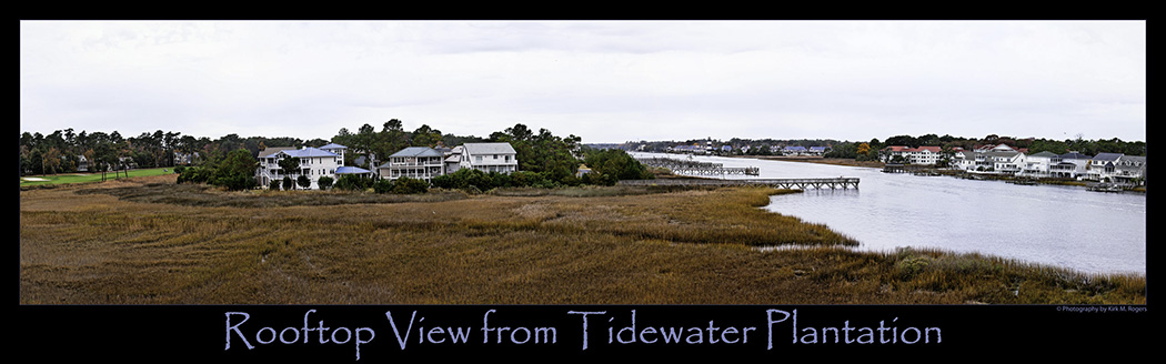 Rooftop View from Tidewater Plantation ~ No. Myrtle Beach, South Carolina