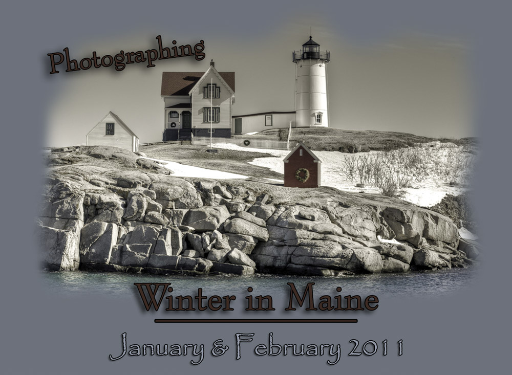 Photographing Winter in Maine - Photography by Kirk M. Rogers - With My Cameras in the State of Maine