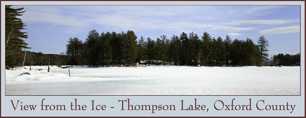 View from the Ice - Thompson Lake, Oxford County